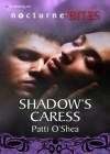 Shadow's Caress - Patti O'Shea