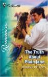 The Truth about Plain Jane - Roxann Delaney