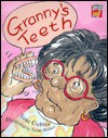 Granny's Teeth - June Crebbin