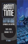 About Time 3: The Unauthorized Guide to Doctor Who (Seasons 7 to 11) - Tat Wood, Lawrence Miles, Lars Pearson