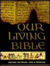 Our Living Bible - Michael Avi-Yonah, Emil.G. Kraeling, William Foxwell Albright