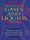 The Properties of Gases and Liquids - Bruce E. Poling, John M. Prausnitz, John P. O'Connell
