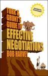 Tork & Grunt's Guide to Effective Negotiations - Bob Harvey