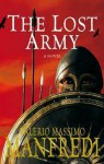 The Lost Army - Valerio Massimo Manfredi