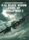 P-61 Black Widow Units of World War 2 - Warren Thompson, Mark Styling