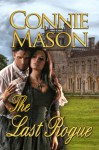 The Last Rogue - Connie Mason