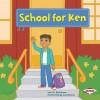 School for Ken - Sara E. Hoffmann