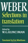 Selections in Translation - Max Weber, W.G. Runciman, Eric Matthews