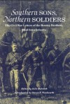 Southern Sons, Northern Soldiers: The Civil War Letters of the Remley Brothers, 22nd Iowa Infantry - JULIE HOLCOMB, Steven E. Woodworth, JULIE HOLCOMB