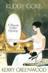 Ruddy Gore: Phryne Fisher's Murder Mysteries 7 (Miss Fisher's Murder Mysteries) - Kerry Greenwood