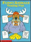 Funny Animals Tracing Fun - Joan Berger, Karen Braun, Anita Sperling
