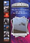 The Dawn of Aviation: The Story of the Wright Brothers - Tamra B. Orr