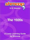 The 1920s: Shmoop US History Guide - Shmoop