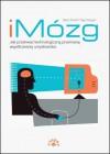 iMózg. Przetrwanie i technologiczna modyfikacja współczesnego umysłu - Gary Small, Gigi Vorgan