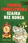 Szajka bez końca (Przygody Joanny #10) - Joanna Chmielewska