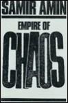 Empire of Chaos - Samir Amin
