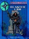 Spacemaster: Blaster Law - Robert J. Defendi, J. Defendi Robert