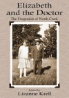 Elizabeth and The Doctor:The Fitzgeralds of North Creek - Lizanne Krell
