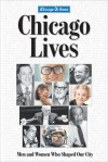 Chicago Lives: Men and Women Who Shaped Our City - Chicago Tribune, Chicago Tribune, Bill Parker