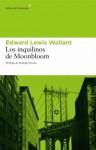 Los inquilinos de Moonbloom - Edward Lewis Wallant, Rodrigo Fresán