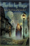 Murder by Magic: Twenty Tales of Crime and the Supernatural - Rosemary Edghill