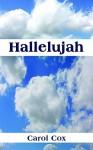 Hallelujah - Carol Cox