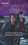 Stranger on Raven's Ridge - Jenna Ryan