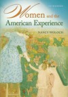 Women and the American Experience - Nancy Woloch