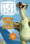 Ice Age: Who You Callin' Extinct?: The Coolest Joke Book Ever! - Judy Katchke, Judy Katschke
