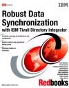 Robust Data Synchronization With Ibm Tivoli Directory Integrator - IBM Redbooks