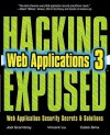 HACKING EXPOSED WEB APPLICATIONS, 3rd Edition - Joel Scambray, Vincent Liu, Caleb Sima