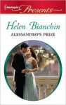 Alessandro's Prize (Harlequin Presents) - Helen Bianchin
