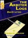 Man of Letters (The Arbiter Logs #3) - Steven H. Wilson