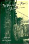 Spontaneous Poetics of Jack Kerouac - Regina Weinreich