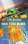 New York Blues (Virex Trilogy) - Eric Brown