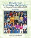 Principles of Classroom Management: A Professional Decision-Making Model [With Access Code] - James Levin, James F. Nolan
