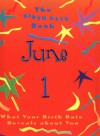 The Birth Date Book June 1: What Your Birthday Reveals about You - Oriental Institute