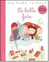 Le belle fate - Gianni Rodari, Francesca Carabelli