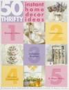 50 Thrifty Instant Home Decor Ideas - Barbara Finwall, Nancy Javier