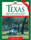 Camper's Guide to Texas Parks, Lakes, and Forests: Where to Go and How to Get There (Camper's Guide to Texas: Parks, Lakes, & Forests; Where to Go & How) - Mickey Little