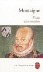 Essais-Livre Troisieme - Michel de Montaigne