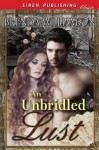 An Unbridled Lust (Siren Publishing Classic) - Brenda Williamson