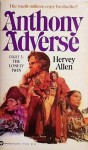 Anthony Adverse, Part 3: The Lonely Twin - Hervey Allen