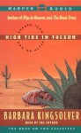 High Tide in Tucson: Essays from Now or Never (Audio) - Barbara Kingsolver