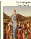 The Melting-Pot - Israel Zangwill
