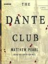 The Dante Club (Audio) - Matthew Pearl, Boyd Gaines