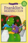 Franklin's Reading Club - Kids Can Press, Paulette Bourgeois, Brenda Clark
