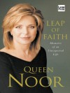 Leap of Faith: Memoirs of an Unexpected Life - Noor