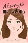 Always Mr. Wrong - Joanne Rawson