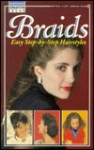 Braids: Creative Ideas: Easy Step-By-Step Hairstyles - Consumer Guide